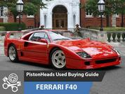 Ferrari F40: PH Used Buying Guide
